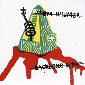 Backbone Ritmo by Atom Rhumba (2003-01-19)