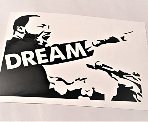 Custom Black or White Vinyl Decal Dr Martin Luther King Jr DREAM