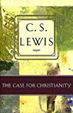 The Case for Christianity, C. S. Lewis, 0805420444