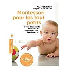 MONTESSORI POUR LES TOUT PETITS 0 À 3 ANS