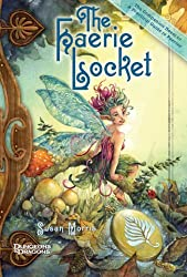 The Faerie Locket: A Practical Guide to Faeries Companion