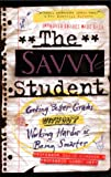 The Savvy Student, David Kinahan, 0380806398