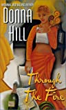 Through the Fire, Donna Hill, 1583141308
