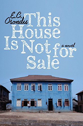 This House Is Not for Sale: A Novel
