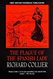 The Plague of the Spanish Lady: The Influenza