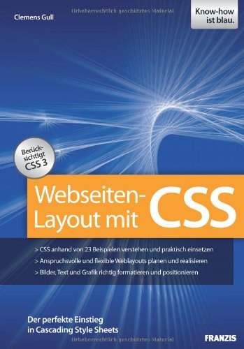 [PDF] Webseiten-Layout mit CSS Free Download | Publisher : Franzis Verlag GmbH | Category : Computers & Internet | ISBN 10 : 3772375685 | ISBN 13 : 9783772375682