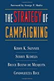 img - for The Strategy of Campaigning: Lessons from Ronald Reagan and Boris Yeltsin book / textbook / text book