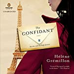 The Confidant: A Novel | Helene Gremillon,Alison Anderson (translator)