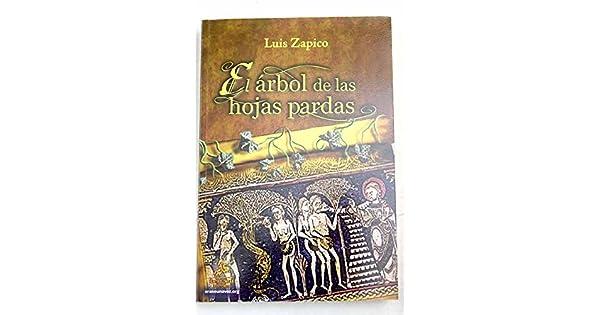 Amazon.com: El árbol de las hojas pardas (9788498029734 ...