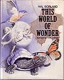 This World of Wonder, Hal Borland, 0397314531
