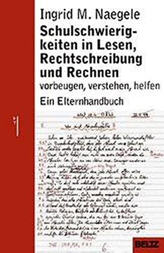 Schulschwierigkeiten in Lesen, Rechtschreibung und Rechnen (Beltz Taschenbuch/Ratgeber)