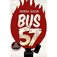 Bus 57: Eine wahre Geschichte