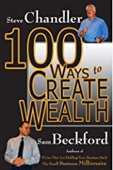100 Ways to Create Wealth Kindle Edition
