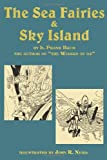 The Sea Fairies and Sky Island, L. Frank Baum, 1617204269