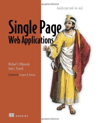 Single Page Web Applications: JavaScript end-to-end ()