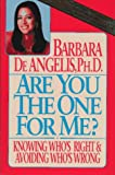 Are You the One for Me?, Barbara De Angelis, 0385302975