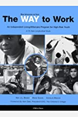 The Way to Work: An Independent Living/After Program for High-Risk Youth Paperback