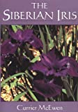 Amazon / Timber Press, Incorporated: The Siberian Iris (Currier McEwen)