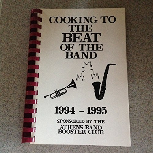 Cooking to the Beat of the Band Cookbook