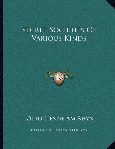 Download Secret Societies Of Various Kinds pdf