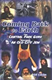 Coming Back to Earth, Gil Locks, 0976694603