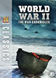 History Classics: WWII - The War Chronicles [DVD]