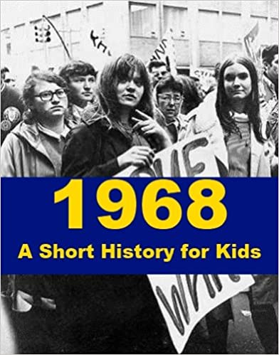 1968 - A Short History for Kids