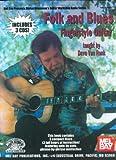 Folk & Blues Fingerstyle Guitar (Stefan Grossman's Guitar Workshop Audio)