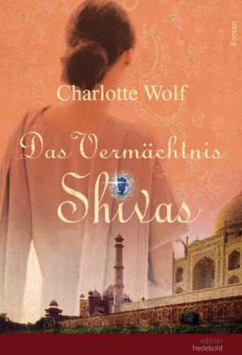 Das Vermächtnis Shivas (German Edition)