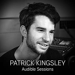 FREE: Audible Sessions with Patrick Kingsley Speech