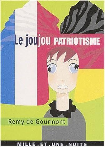 Forum de téléchargement de livres Google Joujou patriotisme by Rémy de Gourmont PDF iBook PDB