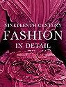 Nineteenth-century Fashion in Detail par Johnston