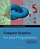 Computer Graphics for Java Programmers, Leendert Ammeraal and Kang Zhang, 0470031603