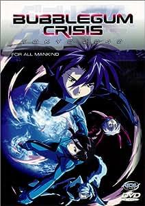 Bubblegum Crisis Tokyo 2040, Vol. 6: For All Mankind [Import]