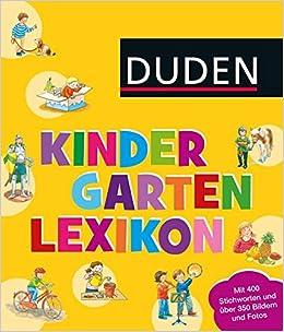 Duden Kindergarten Lexikon Mit Vorschulwissen Amazonde