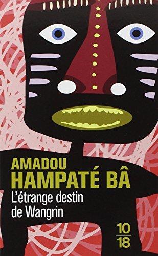 L'Etrange destin de Wangrin by Amadou Hampat? B? - Mall Destin