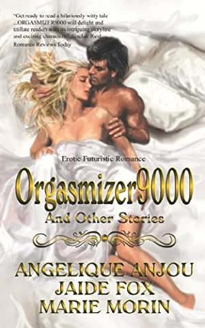 book cover of Orgasmizer 9000 and Other Stories