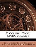 C Cornelii Taciti Opera, Johann August Ernesti and Cornelius Tacitus, 1146121989