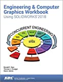 img - for Engineering & Computer Graphics Workbook Using SOLIDWORKS 2018 book / textbook / text book