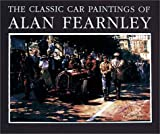 Image of The Classic Car Paintings of Alan Fearnley