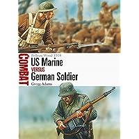 US Marine vs German Soldier: Belleau Wood 1918 (Combat)