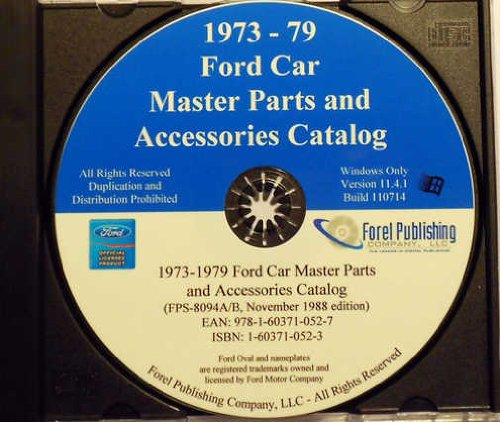 - 1973 1974 1975 1976 1977 1978 1979 FORD CAR FACTORY MASTER PARTS ACCESSORIES CATALOG CD-ROM