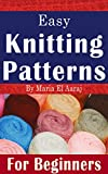 Easy Knitting Patterns For Beginners: Kid's Clothing and Other Accessories