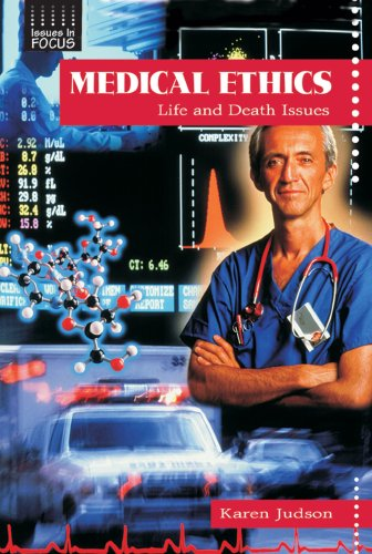 Medical Ethics: Life and Death Issues (Issues in Focus)