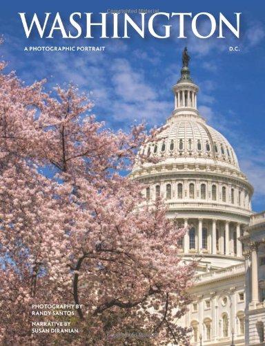 Washington, DC: A Photographic Portrait (Best Of Dc Celebration)