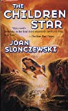 The Children Star (Tor Science Fiction)