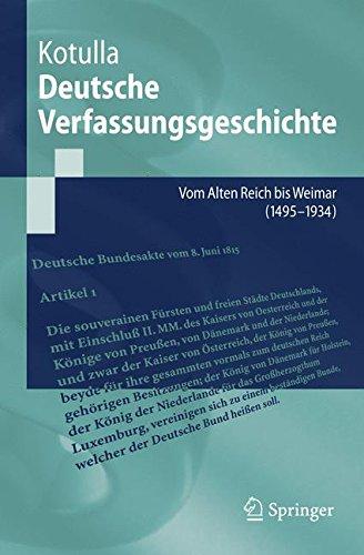 Deutsche Verfassungsgeschichte: Vom Alten Reich bis Weimar (1495 bis 1934): Vom Alten Reich Bis Weimar (1495 Bis 1933) (Springer-Lehrbuch)