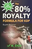 Ka-Ching! the 80% Royalty Formula for KDP, M. Eigh, 1495450368