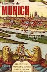Histoire de Munich par Bled