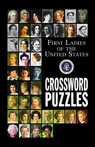 First Ladies of the United States Crossword Puzzles